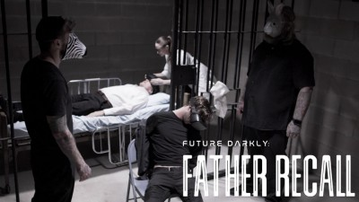 Future Darkly: Father Recall